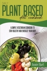 Daily Plant Based Diet Cookbook: A Simple Vegetarian Cookbook To Stay Healthy And Energize Your Body Cover Image