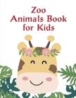 Zoo Animals Book for Kids: Christmas books for toddlers, kids and adults Cover Image