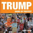Trump: Signs of Protest Cover Image