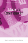 Deleuze and Contemporary Art (Deleuze Connections) Cover Image
