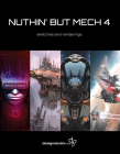 Nuthin' But Mech 4 Cover Image
