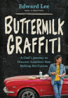 Buttermilk Graffiti: A Chef's Journey to Discover America's New Melting-Pot Cuisine Cover Image