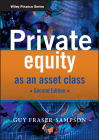 Private Equity as an Asset Class (Wiley Finance #509) Cover Image