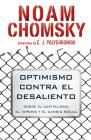 Optimismo contra el desaliento/ Optimism over Despair : On Capitalism, Empire, and Social Change Cover Image