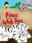 The Prince and the White Tiger Cover Image