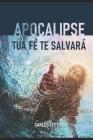 Apocalipse - Tua Fé Te Salvará Cover Image