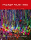 Imaging in Neuroscience: A Laboratory Manual Cover Image