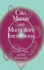 Cilia, Mucus, and Mucociliary Interactions Cover Image