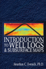 Introduction to Well Logs and Subsurface Maps Cover Image