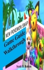 The New Pokemon Snap Game Guide/Walkthrough: Tricks and Tips of the New Pokemon Snap and Become a Pro Cover Image