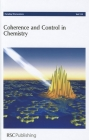 Coherence and Control in Chemistry: University of Leeds, United Kingdom, 25-27 July 2011 (Faraday Discussions #153) Cover Image