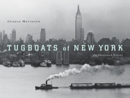 Tugboats of New York: An Illustrated History Cover Image