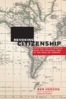 Revoking Citizenship: Expatriation in America from the Colonial Era to the War on Terror (Citizenship and Migration in the Americas #9) Cover Image