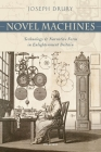Novel Machines: Technology and Narrative Form in Enlightenment Britain Cover Image