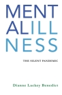 Mental Illness: The Silent Pandemic Cover Image
