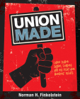 Union Made: Labor Leader Samuel Gompers and His Fight for Workers' Rights Cover Image