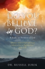 Do You Believe In God?: A Study on Promises of God Cover Image