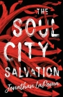 The Soul City Salvation Cover Image