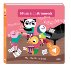 My Little Sound Book: Musical Instruments (My Little Sound Books) Cover Image