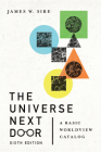 The Universe Next Door: A Basic Worldview Catalog Cover Image
