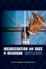 Incarceration and Race in Michigan: Grounding the National Debate in State Practice Cover Image
