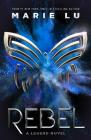 Rebel (Legend #4) Cover Image