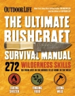 The Ultimate Bushcraft Survival Manual Cover Image