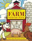 Ralph Masiello's Farm Drawing Book (Ralph Masiello's Drawing Books) Cover Image