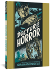 Doctor Of Horror And Other Stories (The EC Comics Library #24) Cover Image