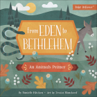 From Eden to Bethlehem: An Animals Primer Cover Image