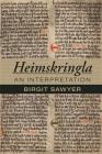 Heimskringla: An Interpretation (Medieval and Renaissance Texts and Studies #483) Cover Image