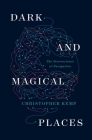Dark and Magical Places: The Neuroscience of Navigation Cover Image