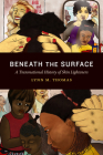 Beneath the Surface: A Transnational History of Skin Lighteners Cover Image