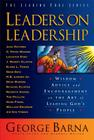 Leaders on Leadership: Wisdom, Advice and Encouragement on the Art of Leading God's People (Leading Edge) Cover Image