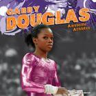 Gabby Douglas (Awesome Athletes) Cover Image