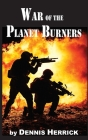 War of the Planet Burners Cover Image