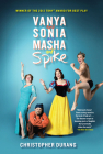 Vanya and Sonia and Masha and Spike Cover Image