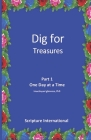 Dig For Treasures: Part 1 - One Day at a Time Cover Image