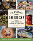 Flavors Under the Big Sky: Recipes and Stories from Yellowstone Public Radio and Beyond Cover Image
