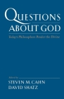 Questions about God: Today's Philosophers Ponder the Divine Cover Image