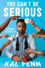 You Can't Be Serious Cover Image
