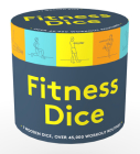 Fitness Dice: 7 Wooden Dice, Over 45,000 Workout Routines Cover Image