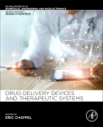 Drug Delivery Devices and Therapeutic Systems Cover Image
