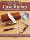 Collecting Case Knives: Identification and Price Guide Cover Image