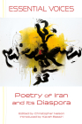 Essential Voices: Poetry of Iran and Its Diaspora Cover Image
