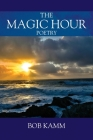 The Magic Hour: Poetry Cover Image