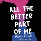 All the Better Part of Me Lib/E Cover Image