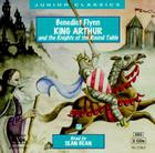 King Arthur and the Knights of the Round Table (Junior Classics) Cover Image