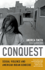 Conquest: Sexual Violence and American Indian Genocide Cover Image