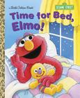 Time for Bed, Elmo! (Sesame Street) (Little Golden Book) Cover Image